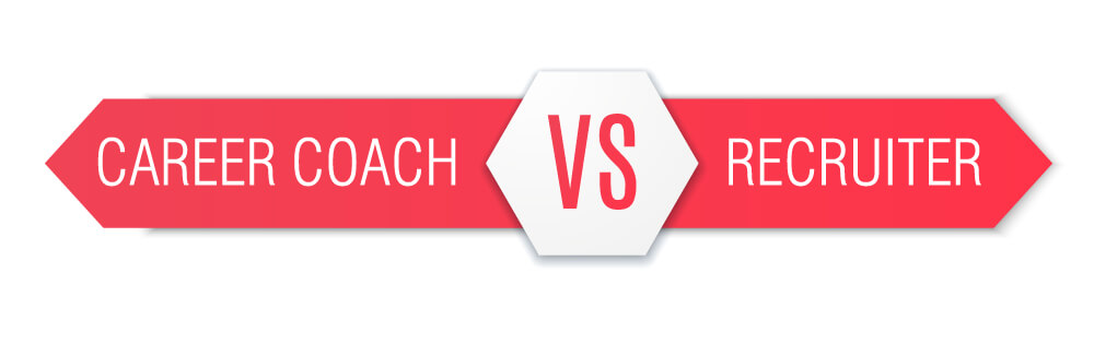 Career Coach Vs Recruiter: What you need to know!