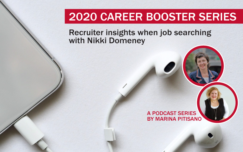 2020 Career Booster Series Ep 4: Recruiter insights when job searching with Nikki Domeney