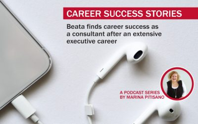 Podcast Ep22: Beata finds career success as a consultant after an extensive executive career