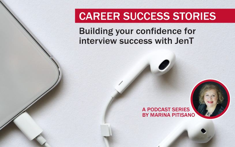 Podcast Ep24: Building your confidence for interview success with JenT